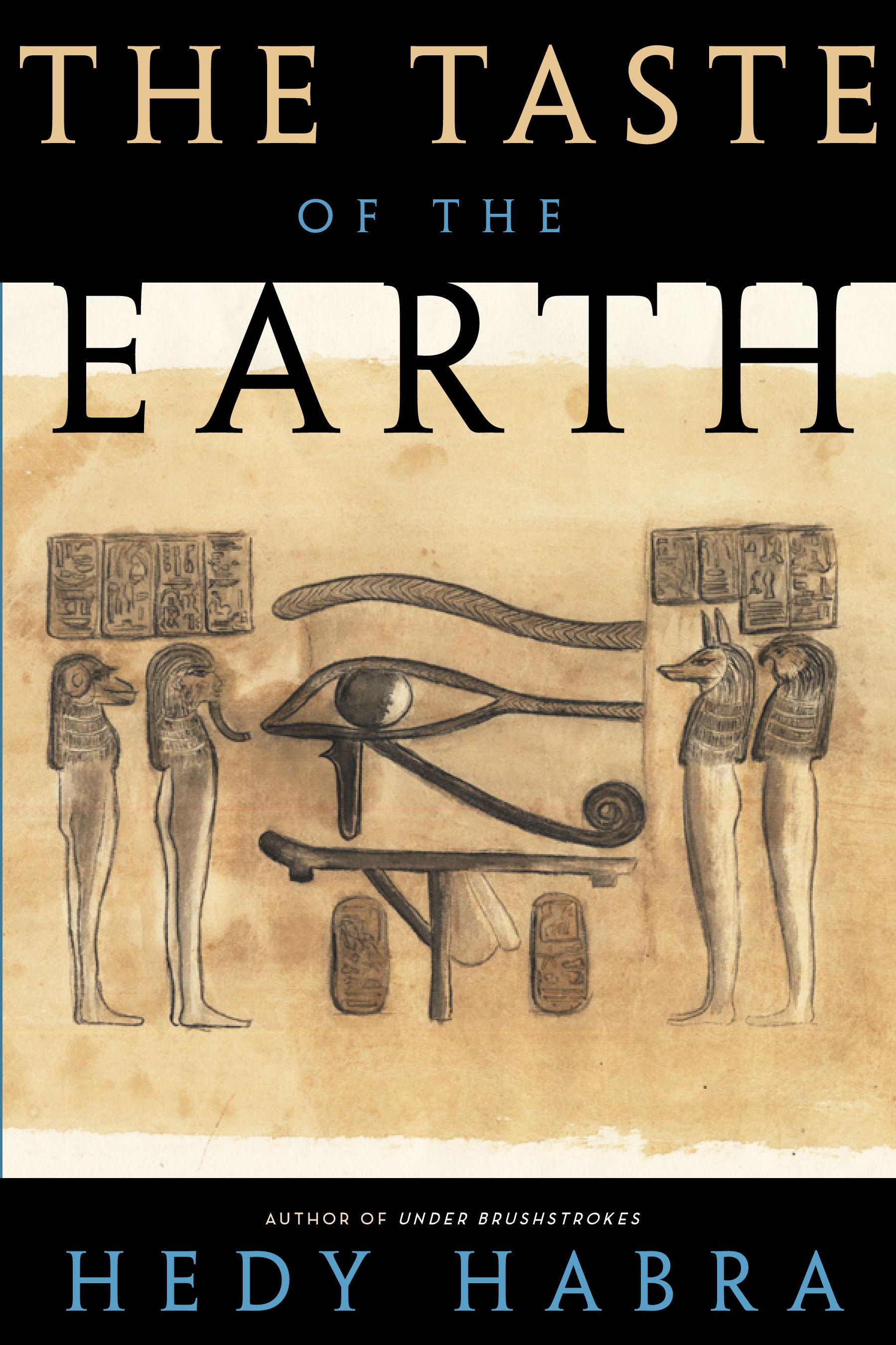 The Taste of the Earth by Hedy Habra.jpg