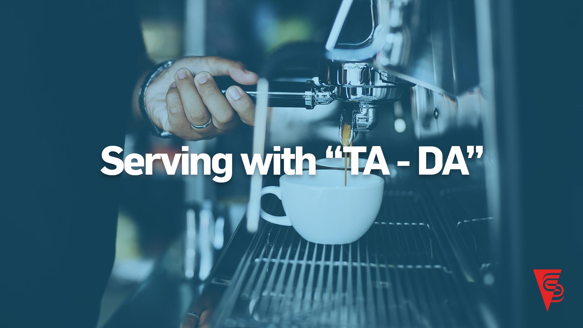 "SERVING WITH ""TA-DA"" blog header.jpg"