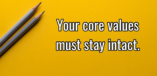 Staying true to your core during hard times - http://www.smartbrief.com/original/2017/12/staying-true-your-core-during-hard-timesWhen you have times of challenge, don't shy away from your core values. Don't compromise your values in order to obtain or retain business. Your core values must stay intact. Core values are more important to the vitality of the company than any financial goals.