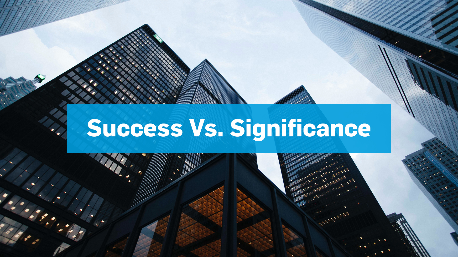 Success vs signif. 1920x1080px.jpg