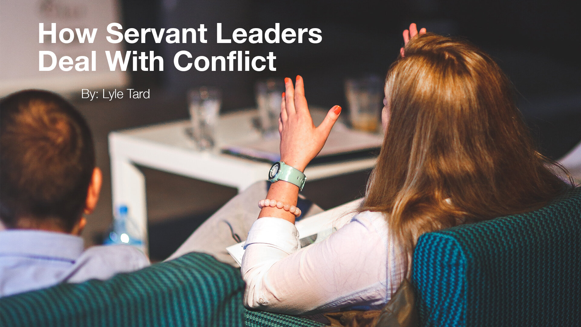 how servant leaders deal with conflict 1920x1080.jpg
