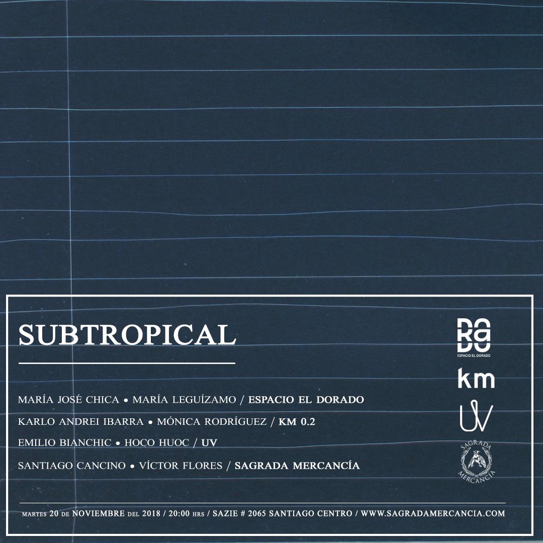 Subtropical - Sagrada Mercancía