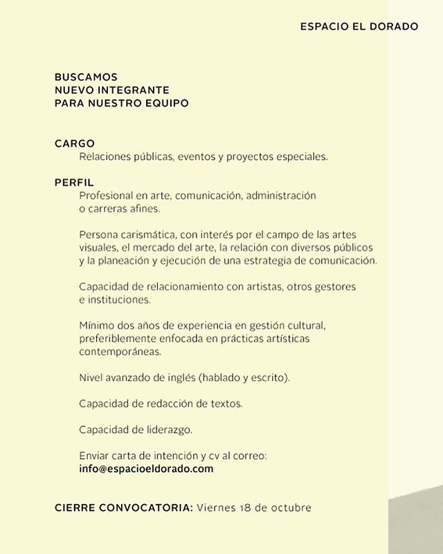 Convocatoria abierta 🚨 ⠀  Buscamos un nuevo integrante para nuestro equipo. Enviar Hoja de vida y carta de intención al correo: info@espacioeldorado.com ⠀  Plazo máximo hasta el viernes 18 de octubre.