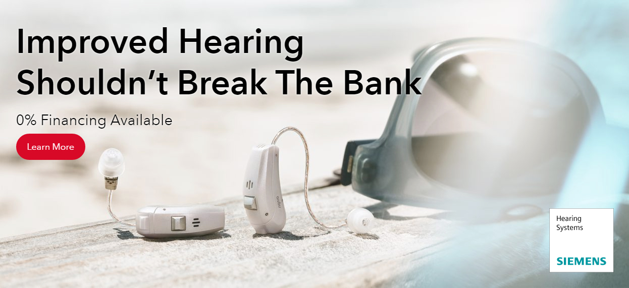 """""""Improved hearing shouldn't break the bank. 0% financing available"""""""
