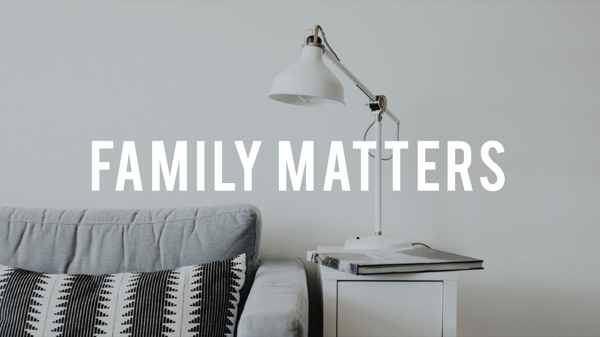 Family Matters.001.jpeg