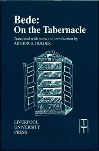 St. Bede's (7th Century AD)  On the Tablenacle    This volume contains the first English translation of Bede's allegorical commentary on the tabernacle of Moses, which he interpreted as a symbolic figure of the Christian Church. On the Tabernacle was one of Bede's most popular works, appearing in a great many manuscripts from every period of the Middle Ages.