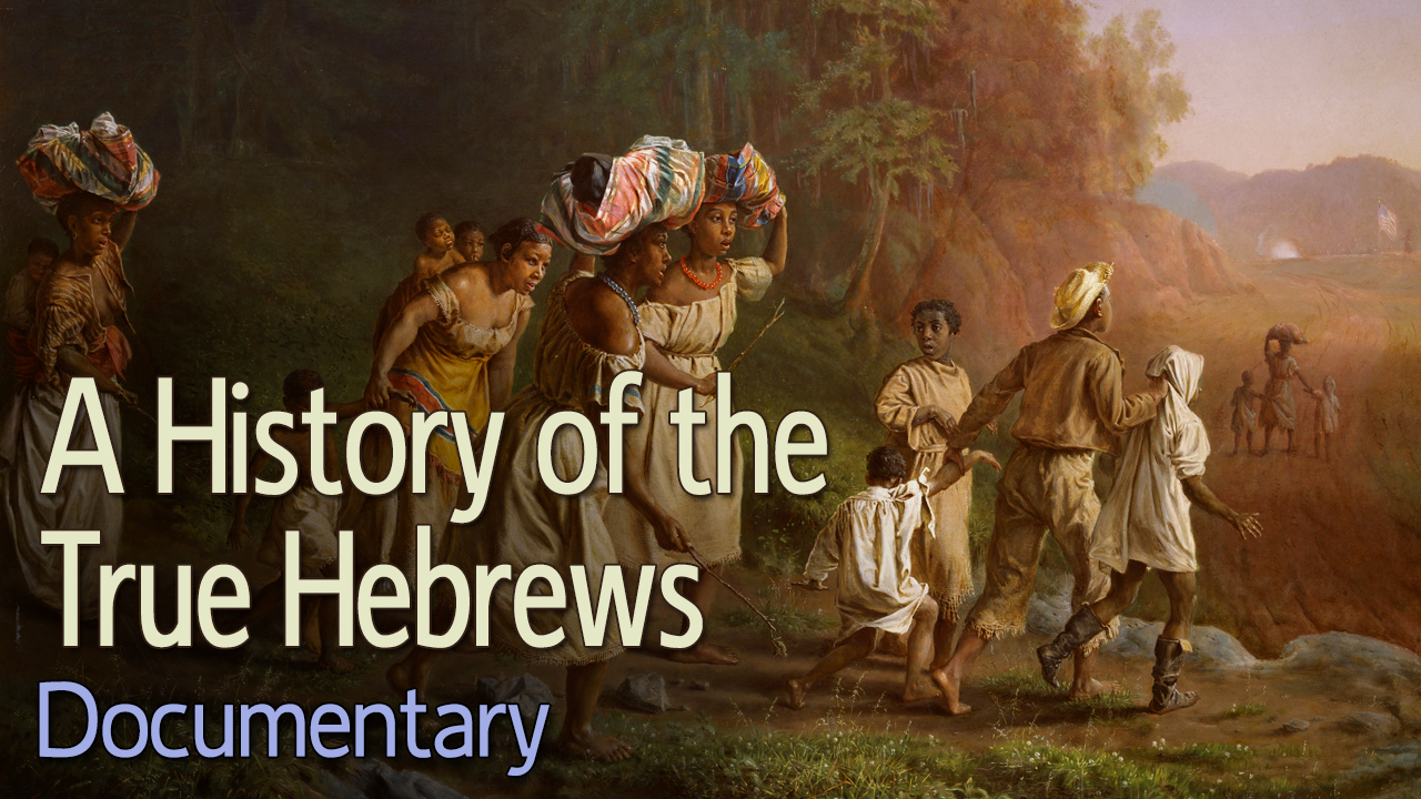 A History of the True Hebrews