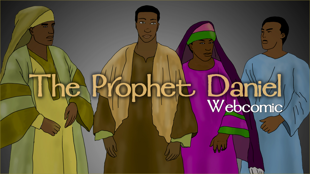 Webcomic Version - Now you can read about the prophet Daniel and his three friends in a whole new and exciting way, in comic book form, featuring true Hebraic depictions in 14 colorful pages!