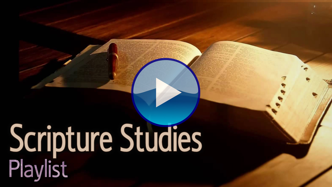 Scripture Studies Playlist