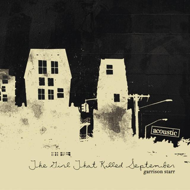 THE GIRL THAT KILLED SEPTEMBER (ACOUSTIC)  (2013)