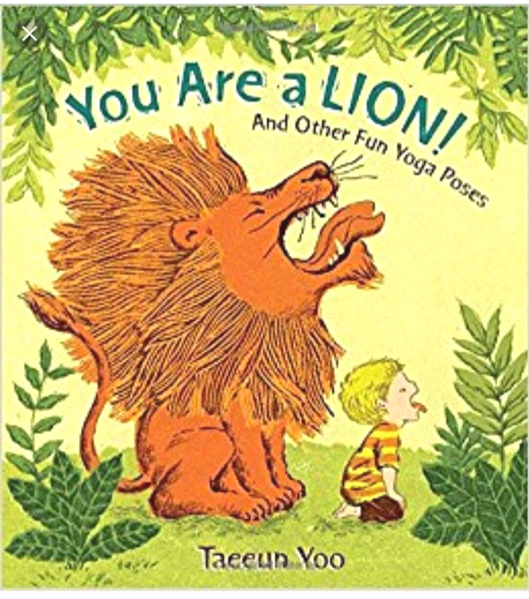 You Are a Lion - I love a good interactive book! This one goes though animal-like yoga poses step by step!