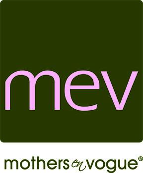 MEV - Mothers en Vogue®