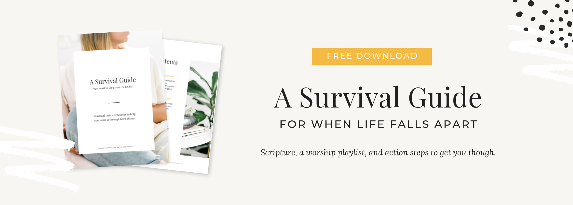 A Survival Guide for When Life Falls Apart | The Better Life Project™