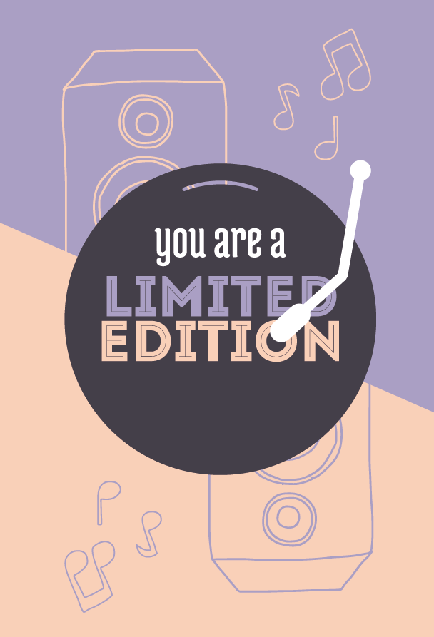 You are a limited edition.png