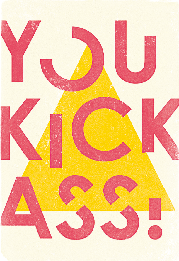 You kick ass.png
