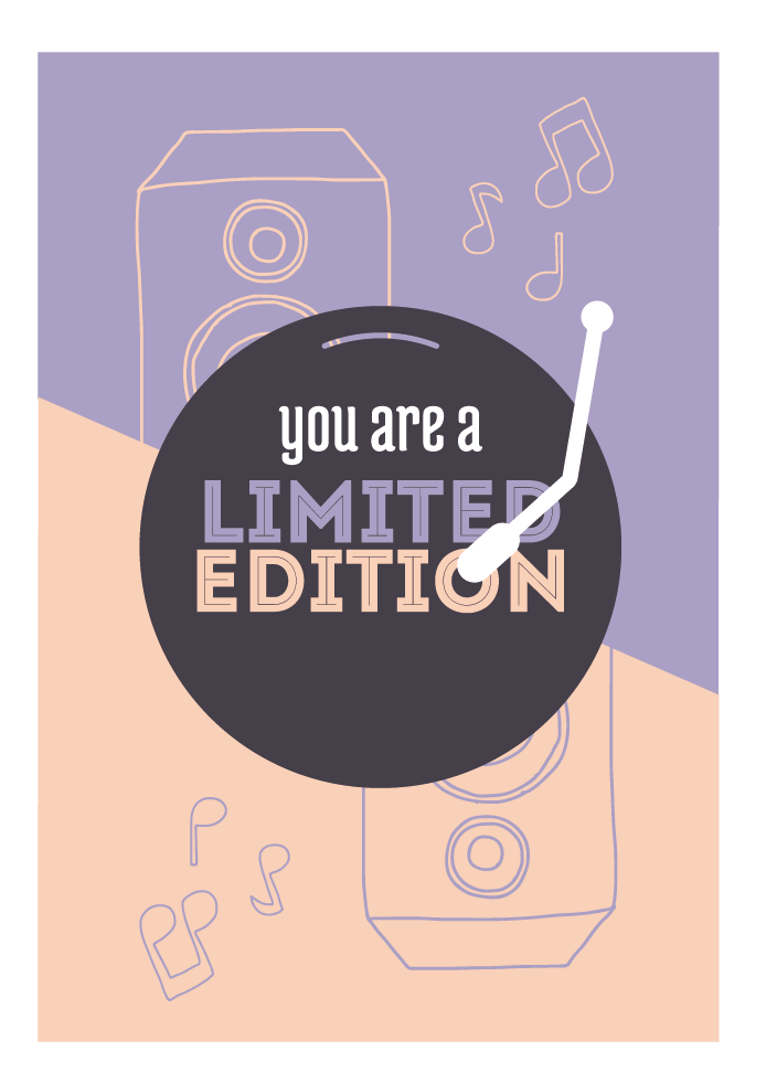 You are a limited edition.jpg