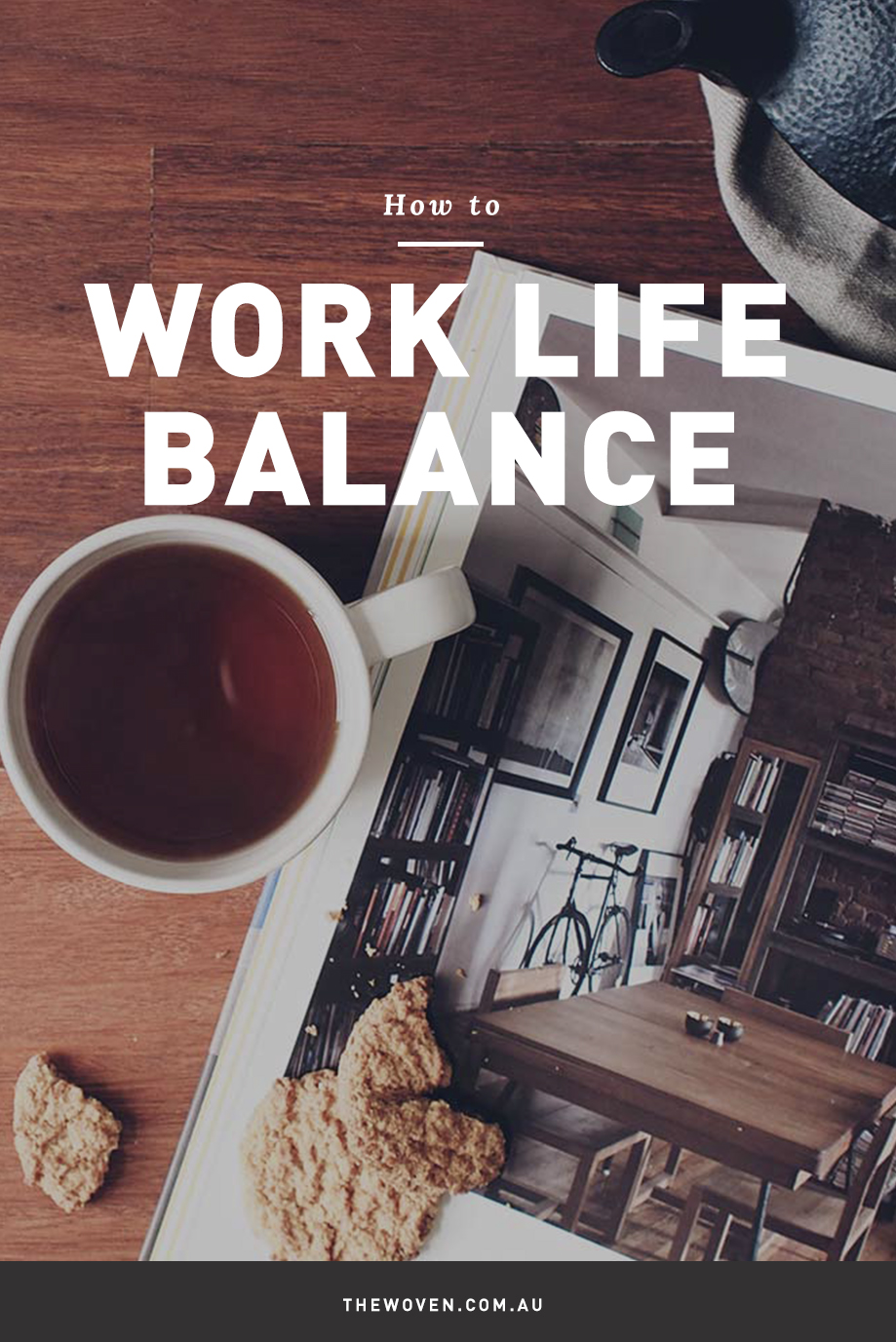 How to Achieve a Work Life Balance
