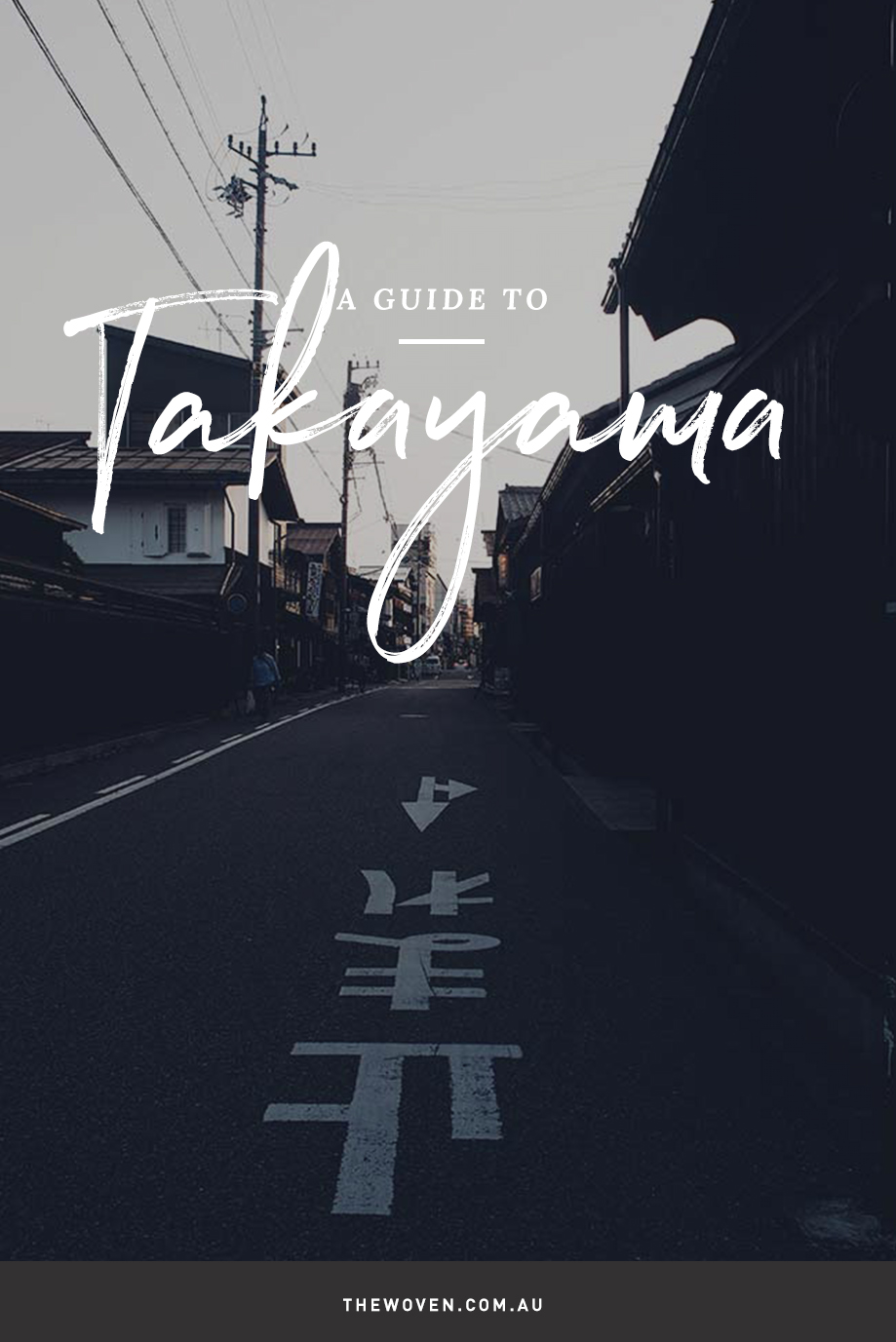 A guide to Takayama, Japan