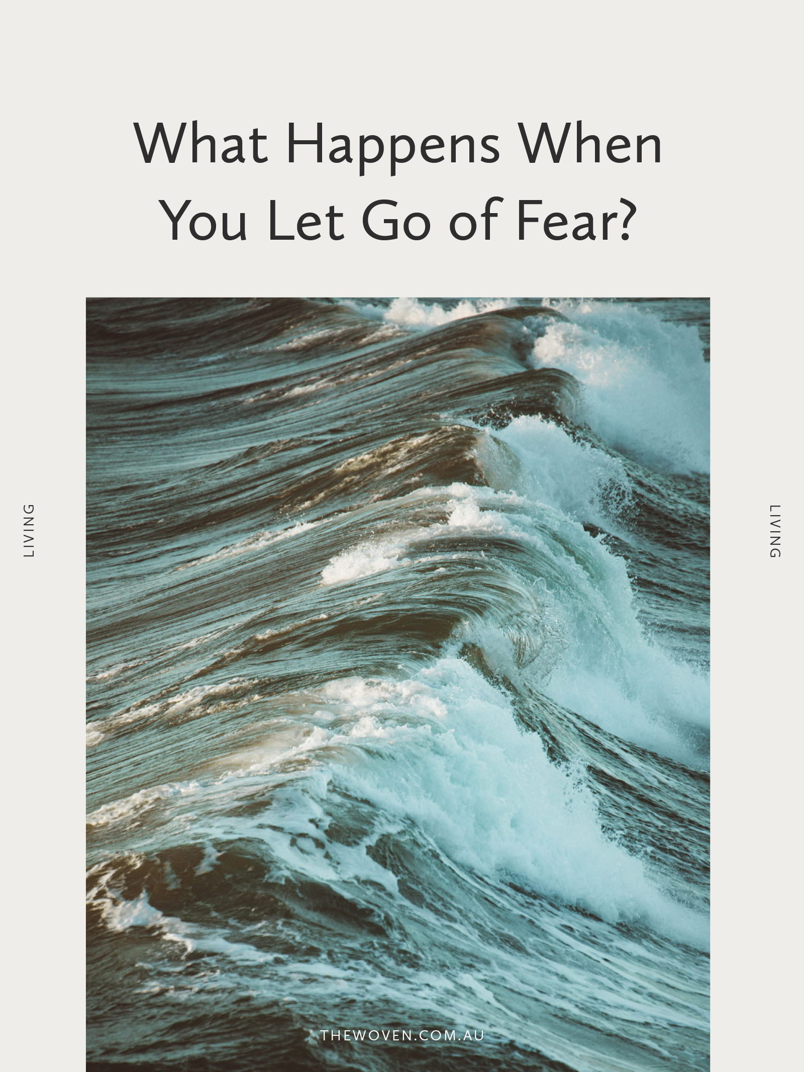 What happens when you let go of fear?
