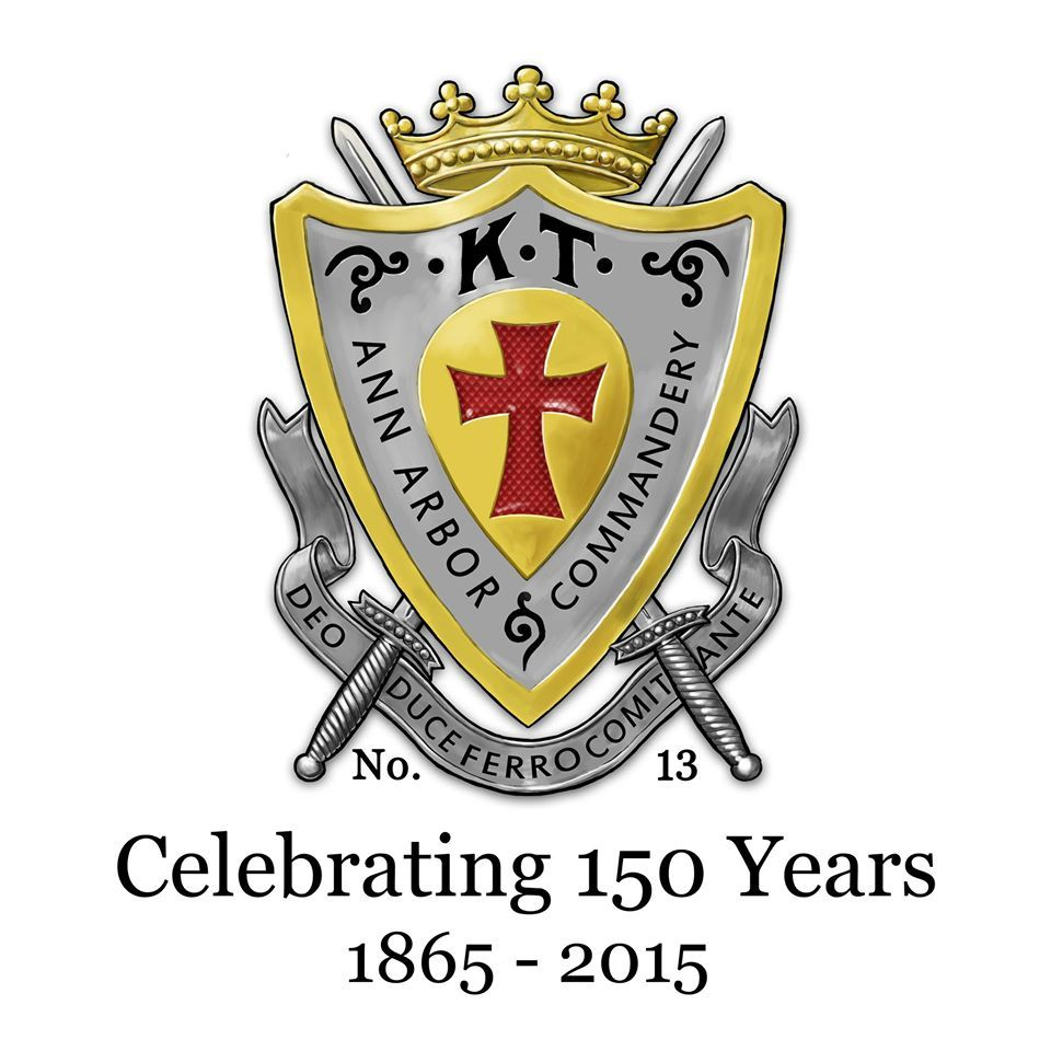 Happy New Year to all as we enter the 150th year of Ann Arbor Commandery No. 13, Knights Templar.