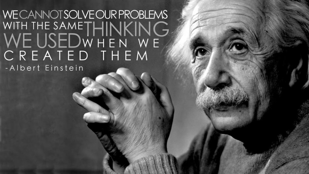 we-cannot-solve-our-problems-with-the-same-thinking-einstein-miscopono-com_-1024x576.jpg