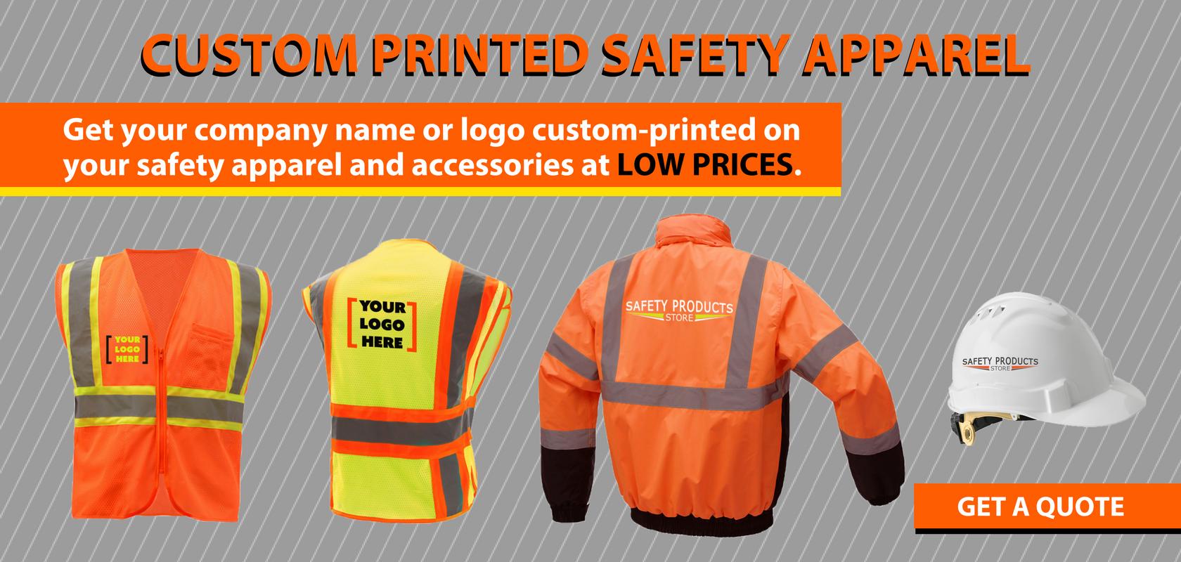 Get Custom Printed Safety Apparel