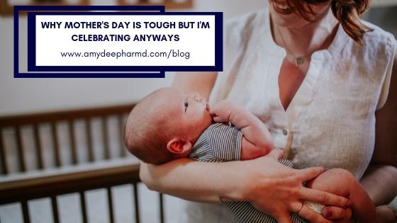 MothersDay_AmydeePharmD_Fertility_Motherhood_Mom_Infertility.jpg