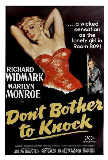 """MARILYN MONROE IN """"Don't Bother to Knock"""" - The performance of themselves celebs like most is very telling. In this case, the role is dramatic, and has a lot of depth... it's almost Hitchcock-level suspense. I love this film. and t is available for free on Netflix if you have it."""