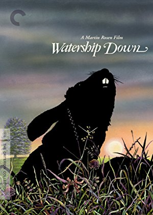 WATERSHIP DOWN - I haven't seen it yet but I am told it is very
