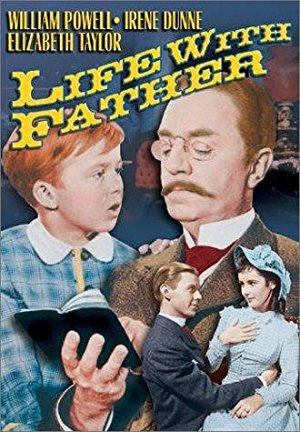 LIFE WITH FATHER - William Powell is the loveable curmudgeonly father of his 1880s household in this classic.Stream it on Amazon