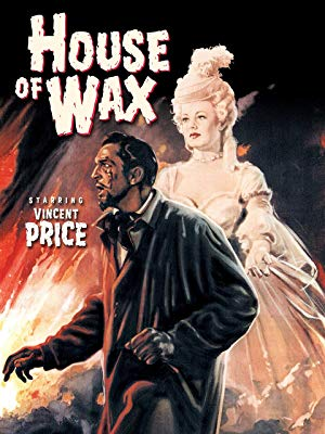 House of Wax - This horror film (which originally showed in 3D) stars the inimitable Vincent Price as a deranged sculptor who loses his wax museum in a tragic fire.His solution? To replace his beloved wax figures by murdering people and covering their corpses in wax.