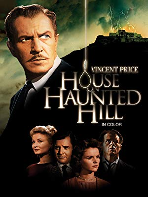 House on Haunted Hill - Another Vincent Price flick, this classic horror flick is based on the book by Shirley Jones.Price plays a millionaire who offers $10,000 to five people if they will complete one seemingly simple task; agree to be locked into a haunted house overnight.