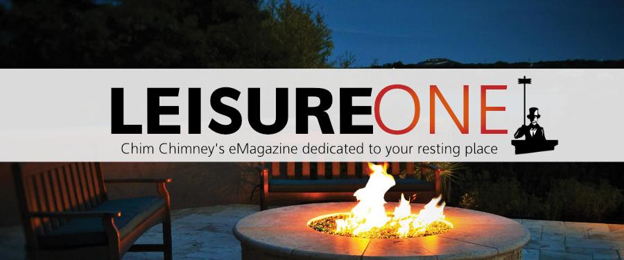 LeisureOne Chim Chimney eMagazine Spa Hot Tubs Fireplaces Wenatchee WA