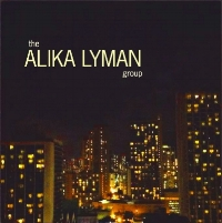 "Alika Lyman Group ""The Alika Lyman Group"""