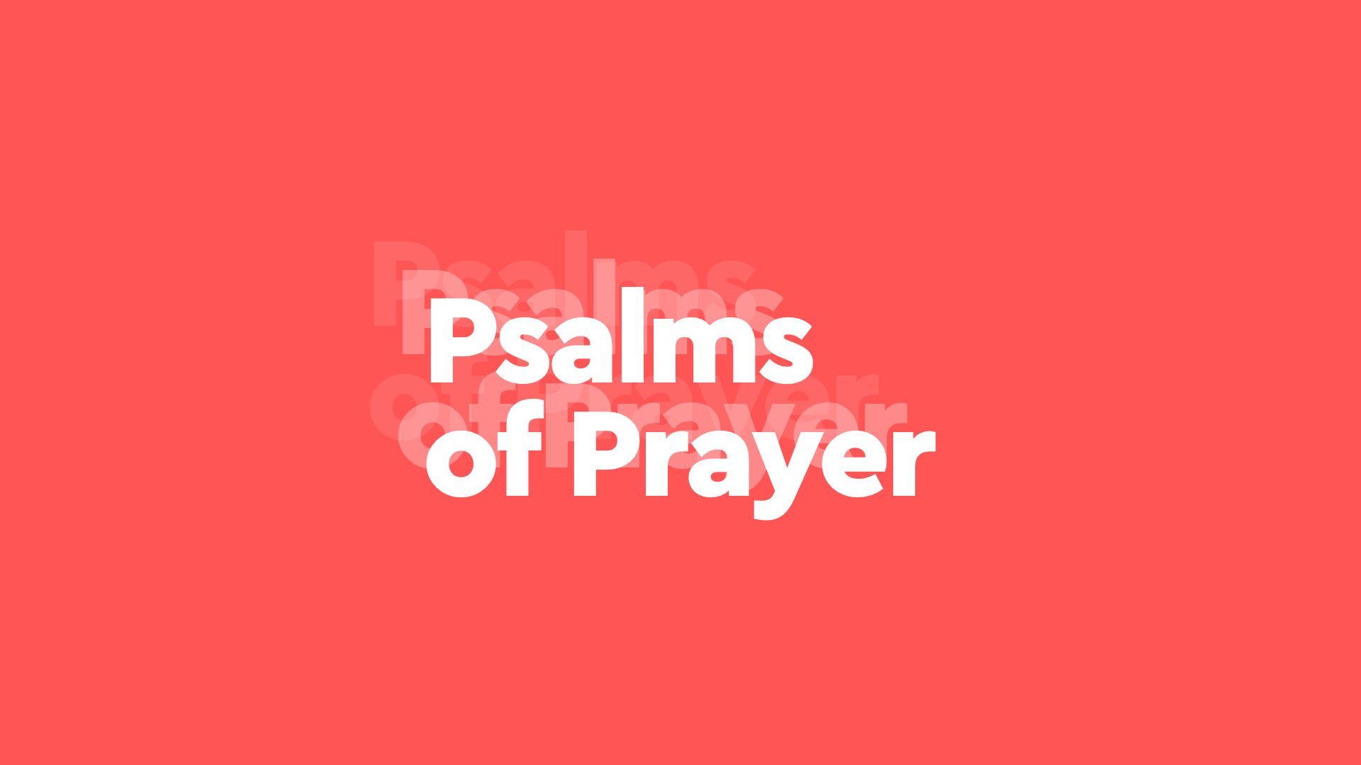 Psalms of Prayer
