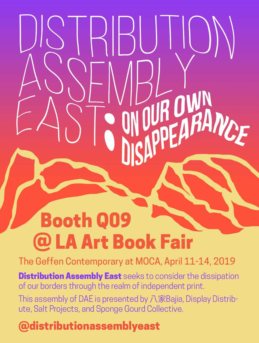 Distribution Assembly East东亚分销网密集会 - Distribution Assembly East (DAE) is a conversation and spontaneous convening of independent publishers, publication-making artists and distributors working in, with, and throughout the 'East.'DAE's first presentation,