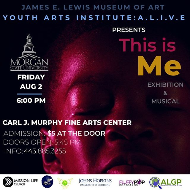This Friday, August 2nd  Doors Open at 5:45pm 😊 #algp #allusinwanderland #youthartsinstitute #youthart #alookingglassproject #morganstate #jameselewismuseumofart #art #mybmore #thebmorecreatives