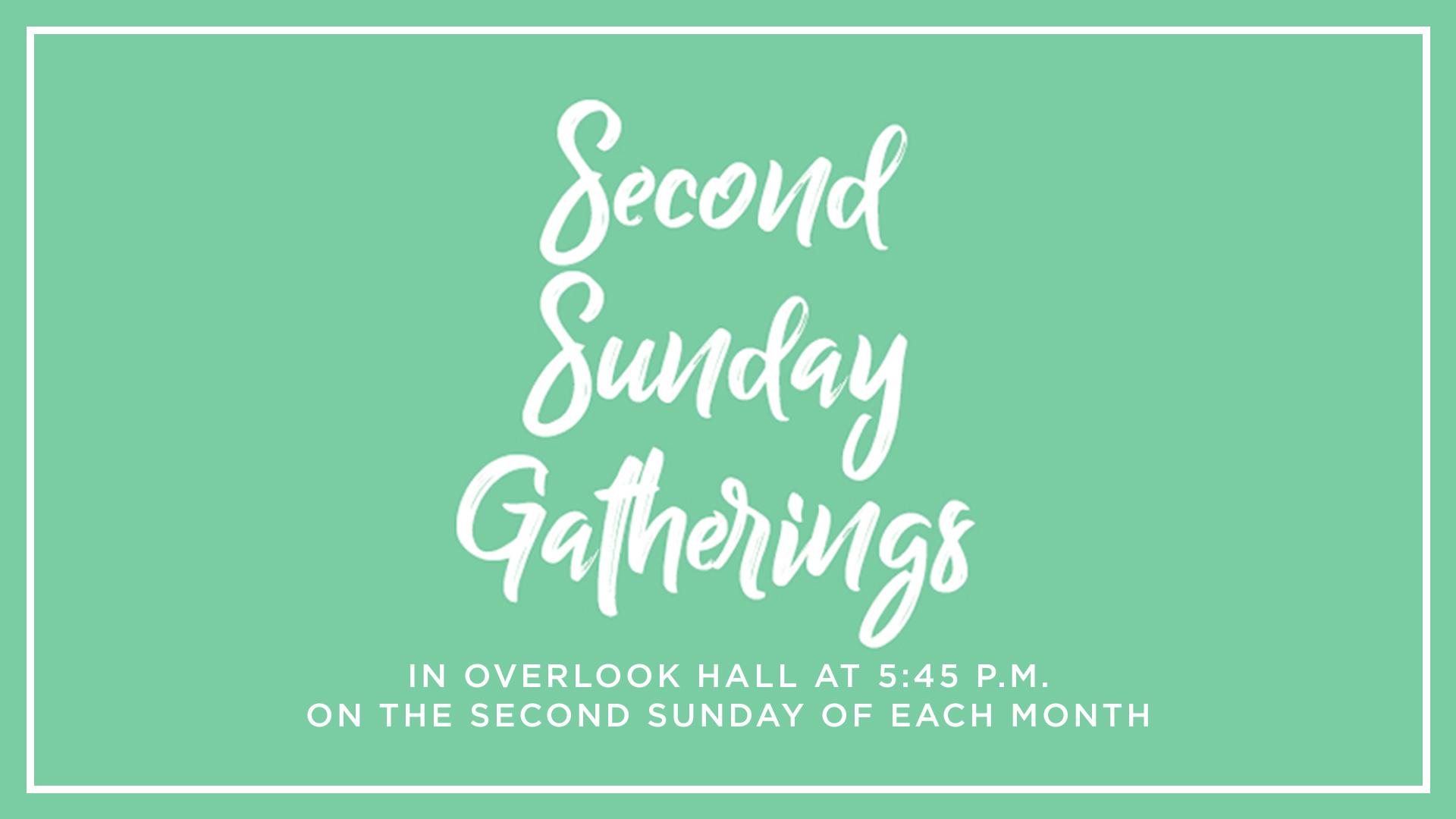 Second Sunday Gatherings.jpg