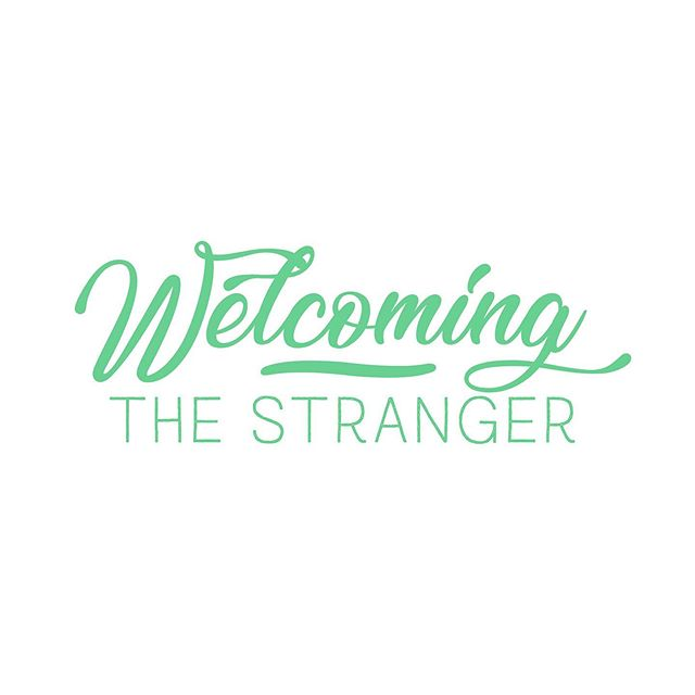 "Join us this Sunday as we start a new sermon series called ""Welcoming the Stranger"""