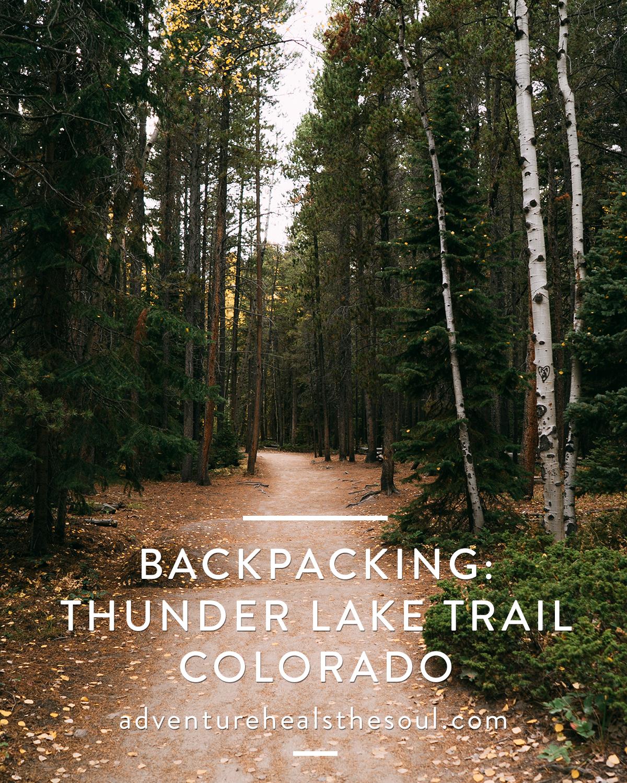Backpacking Thunder Lake Trail, Colorado