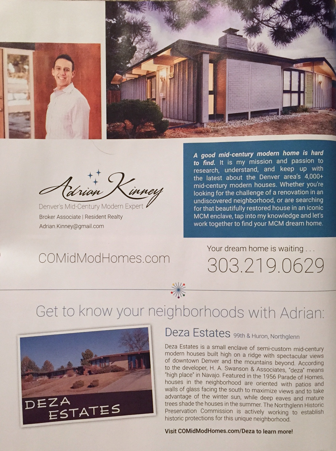 CoMidModHomes.com  Modern in Denver Ad, Spring 2017. Photo of our Cliff May home (upper right) by Atom Stevens of  Harvey Park Modern .
