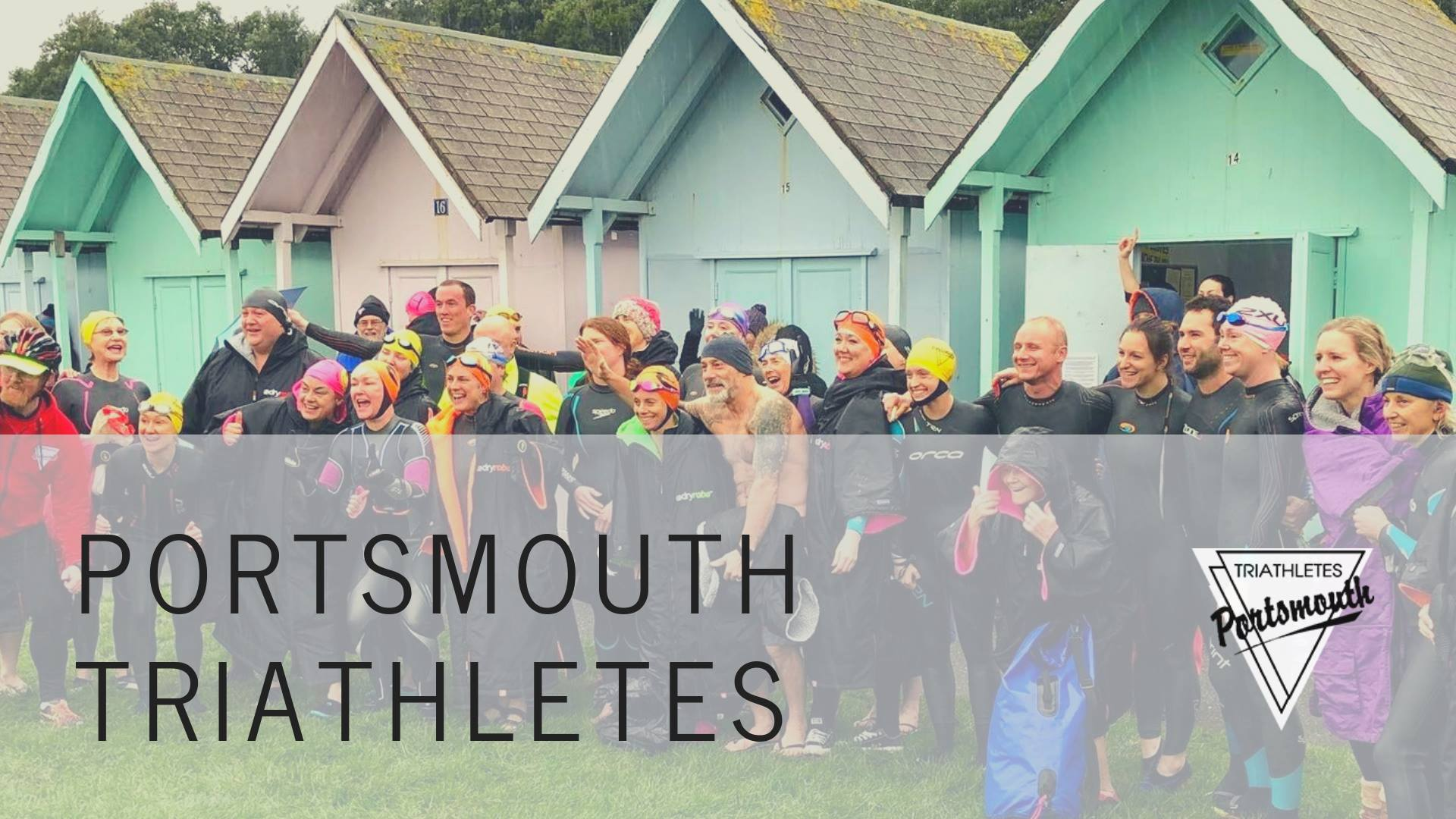 Established in 1988 and now with over 500 members, Portsmouth Triathletes are a friendly, social club which warmly welcomes members of all levels. Whether you're a complete novice (don't own a bike, swim with armbands, run at snail's pace), an experienced, elite athlete (your bike cost more than your car, swim round the Isle of Wight for fun, think ultras are too short) or somewhere in between, you can join!