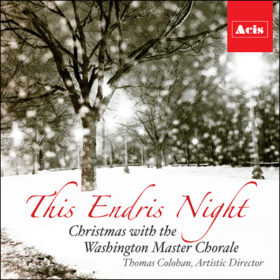 "The Washington Master Chorale's newest CD,  This Endris Night,  includes ""Early Winter Tree"" and is  now available for purchase !"