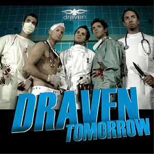 TOMORROW    Draven    Label:  TWILIGHT  Released:  2008-09-26   My work included:  I mixed the album with Tue Madsen - Antfarm
