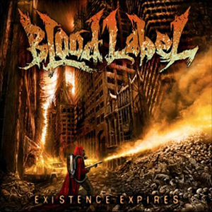 EXISTENCE EXPIRES    Blood Label    Label:  Gateway Music  Released:  2011-08-12   My work included:  Recorded drums