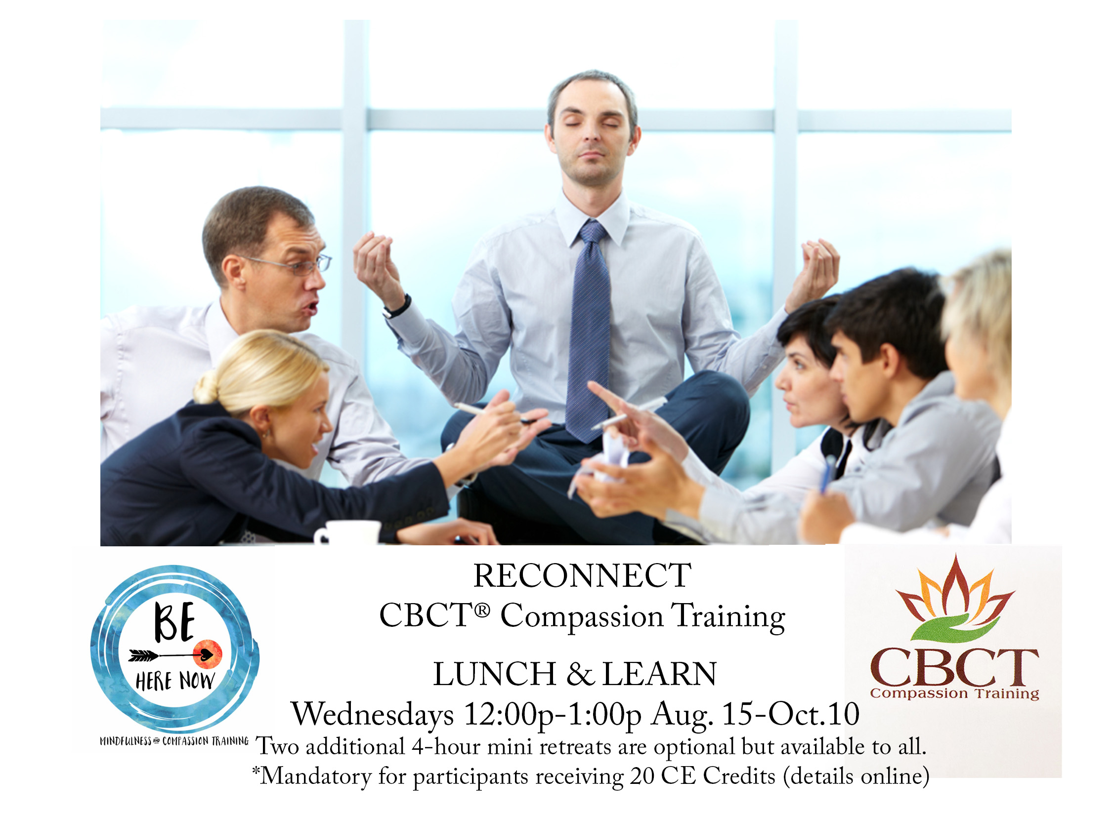 CBCT® Compassion Training - August 15-Oct.10th Wednesdays12:00pm-1:00 pm+20 CE CreditsSept. 9th 11:00am-3:00pm and Oct. 14th 11:00am-3:00pmSAMA Food for Balance 56 E Andrews Dr. NW Atlanta, GA 30305Why should we train in compassion? Why is compassion important or seen as valued in today's society?20 Continued Education Credits are offered to all helping professionals through Emory University.Details about this class can be found here.