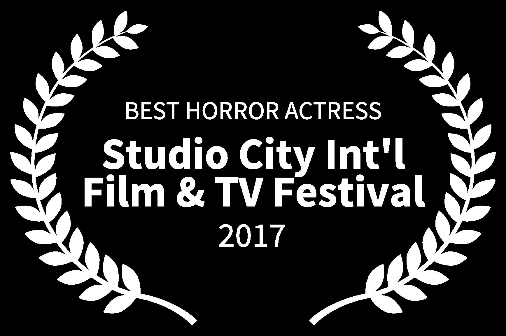 BEST HORROR ACTRESS - Studio City Intl Film  TV Festival - 2017(1).png