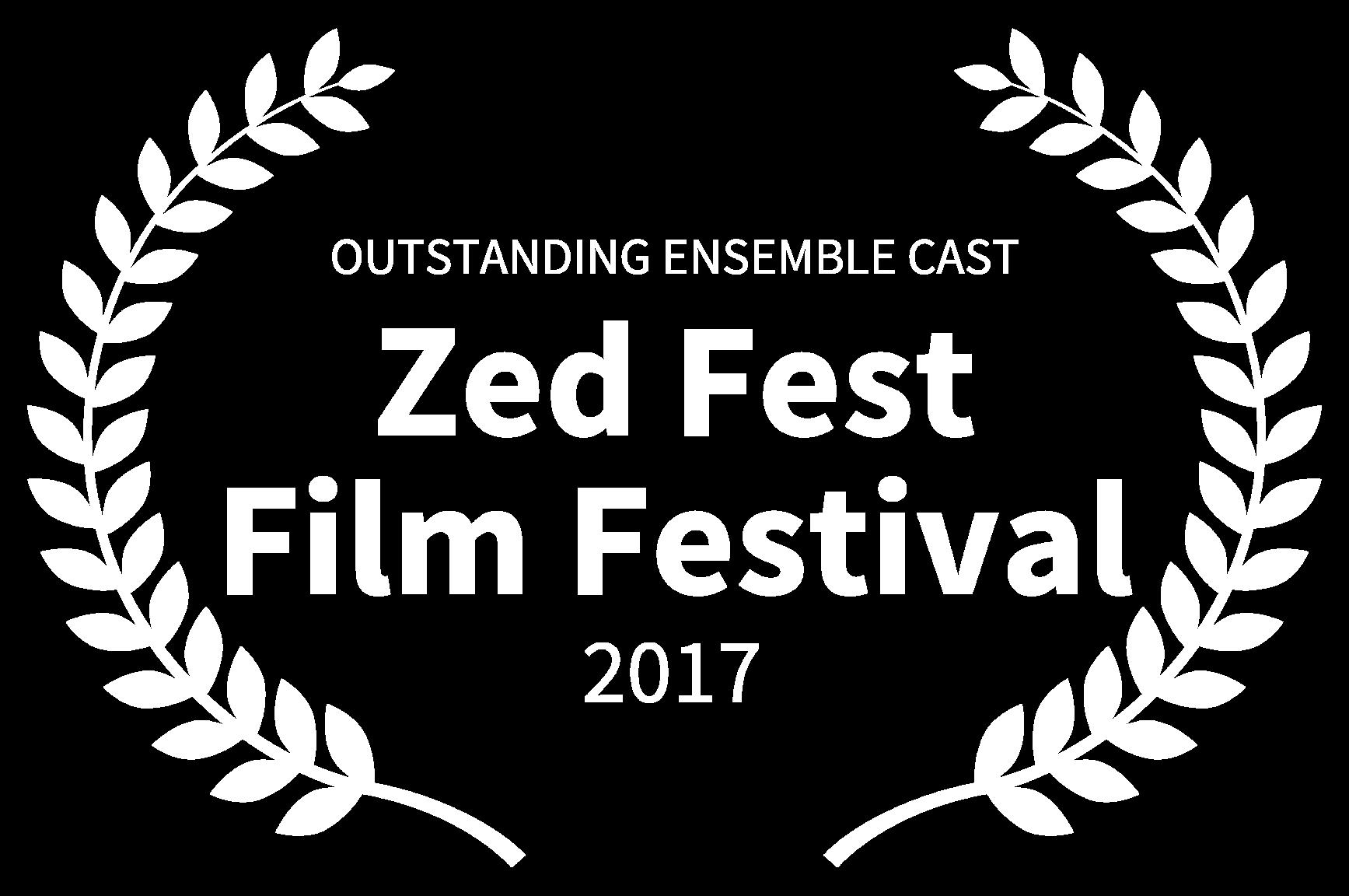 OUTSTANDING ENSEMBLE CAST - Zed Fest Film Festival - 2017.png