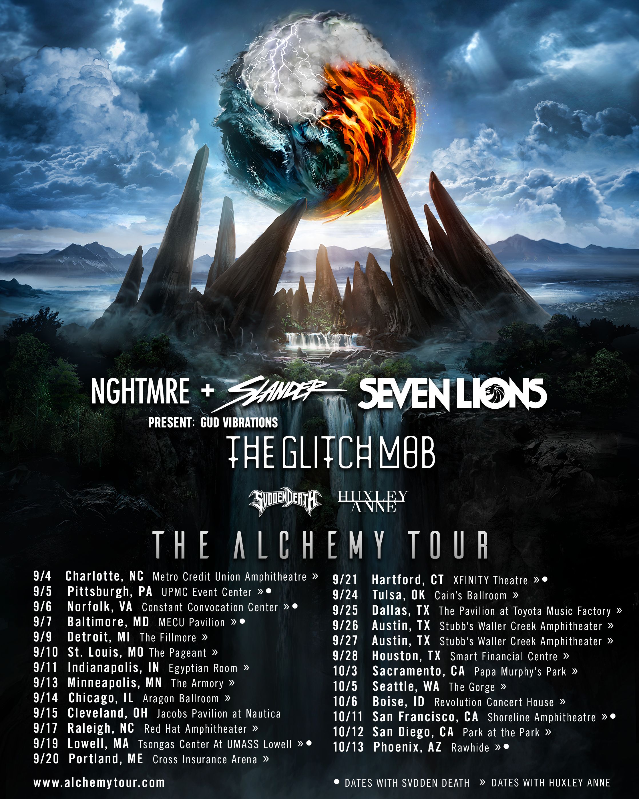 THE ALCHEMY TOUR - Supporting The Glitch Mob, Seven Lions, Gud Vibrations (NGHTMRE x SLANDER) & SVDDEN DEATH ~*~