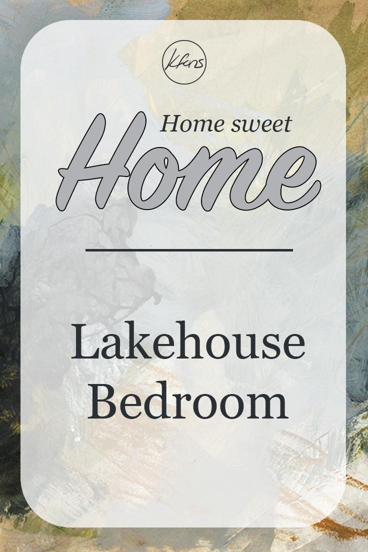 Home Sweet Home: Lake House Bedroom
